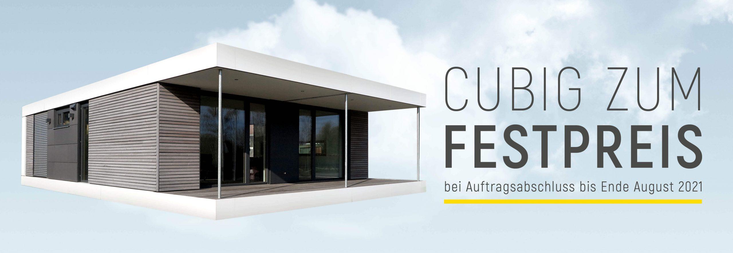 CUBIG Festpreisgarantie bis August 2021